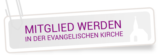 Link Mitglied in der evangelischen Kirche werden